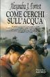 Cover of Come cerchi sull'acqua