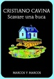 Cover of Scavare una buca