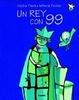 Cover of Un rey con 99