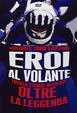 Cover of Eroi al volante.