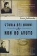 Cover of Storia dei nonni che non ho avuto
