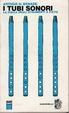 Cover of I tubi sonori : la fisica degli strumenti a fiato.
