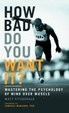 Cover of How Bad Do You Want it?