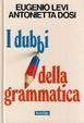 Cover of I dubbi della grammatica