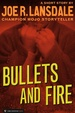 Cover of Bullets and Fire
