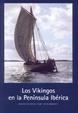 Cover of Los Vikingos en la península ibérica
