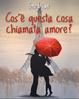 Cover of Cos'è questa cosa chiamata amore?