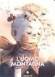 Cover of L'uomo montagna