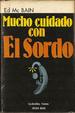 Cover of Mucho cuidado con el Sordo