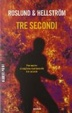 Cover of Tre secondi