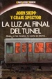 Cover of La luz al final del tunel