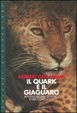 Cover of Il quark e il giaguaro