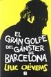 Cover of El Gran Golpe del Gangster de Barcelona