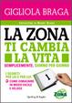 Cover of La Zona ti cambia la vita