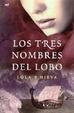 Cover of Los tres nombres del lobo