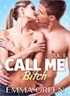 Cover of Call me Bitch - Vol. 5