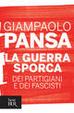Cover of La guerra sporca dei partigiani e dei fascisti