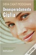 Cover of Desesperadamente Giulia