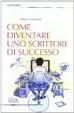 Cover of Come diventare uno scrittore di successo
