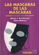 Cover of Las Máscaras de Las Máscaras