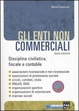 Cover of Gli enti non commerciali