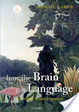 Cover of How the Brain Got Language