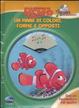 Cover of Alla ricerca di Nemo. Un mare di colori, forme e opposti. Tesori da ascoltare. Con CD Audio