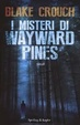 Cover of I misteri di Wayward Pines