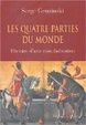 Cover of Les quatre parties du monde