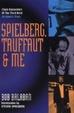 Cover of Spielberg, Truffaut & Me
