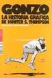 Cover of GONZO. HISTORIA GRAFICA DE HUNTER S. THOMPSON