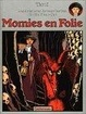Cover of Momies en folie