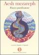 Cover of Aesh mezareph