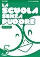 Cover of La scuola senza pudore vol. 5
