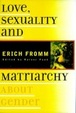 Cover of Love, Sexuality, and Matriarchy