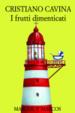 Cover of I frutti dimenticati