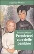 Cover of Prendetevi cura delle bambine