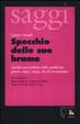 Cover of Specchio delle sue brame. Analisi socio-politica della pubblicità: genere, classe, razza, età ed eterosessismo