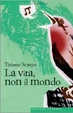 Cover of La vita, non il mondo