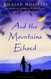 Cover of And the Mountains Echoed