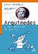 Cover of Arquímedes y sus máquinas de guerra