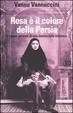 Cover of Rosa è il colore della Persia