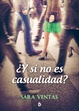 Cover of ¿Y si no es casualidad?