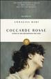 Cover of Coccarde rosse. Storia di una brigantessa per caso