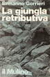 Cover of La giungla retributiva