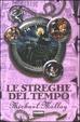 Cover of Le streghe del tempo
