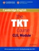 Cover of The TKT Course CLIL Module