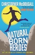 Cover of Natural Born Heroes