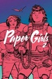 Cover of Paper Girls, Vol. 2