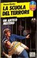 Cover of La scuola del terrore: un antico mistero